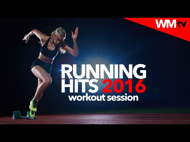Hot Workout Running Hits 2016 Workout Session 150 170 BPM WMTV