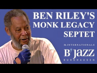 Ben Riley's Monk Legacy Septet feat. Johnny Griffin - Jazzwoche Burghausen 2005