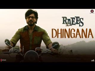 Dhingana | Raees | Shah Rukh Khan | Mika Singh