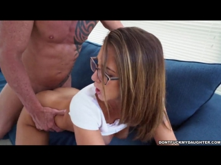 Выебал дочь своего друга layla london (sneaking around with daddys friend)