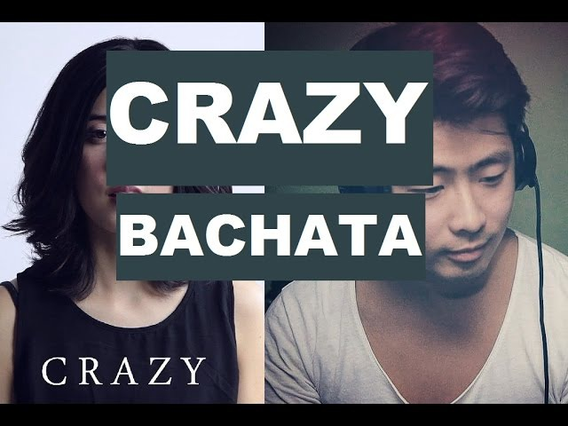 Gnarls Barkley - Crazy (Bachata Remix, DJ Kairui) Daniela Andrade Cover