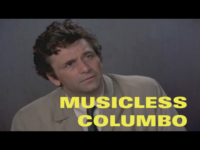MUSICLESS COLUMBO 'A Stitch In Crime' in 5 minutes