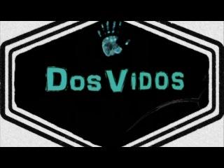 Dos-Vidos ОТ МЫША (Пир во время)