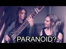 Black Sabbath - Paranoid (KuuΔelta sitar vocal jam)