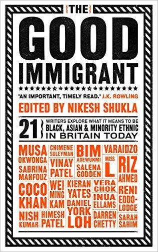 Nikesh Shukla - The Good Immigrant