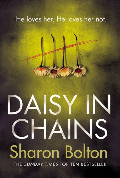 Sharon Bolton - Daisy in Chains
