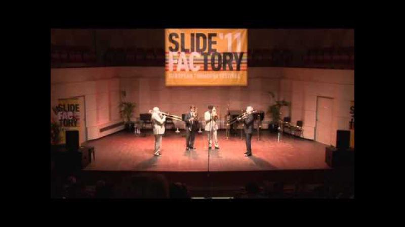 Slokar Quartet Slide Factory 2011 J Fr Michel Jubilee Fanfare