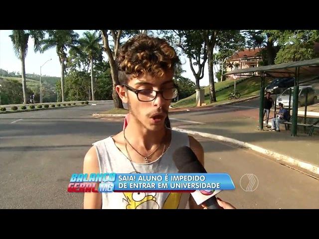 BALANÇO GERAL - Saia! aluno é impedido de entrar em universidade