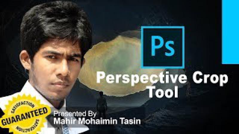 Adobe Photoshop CC Beginner How to Use Perspective Crop Tool Bangla Mahir Mohaimin Tasin