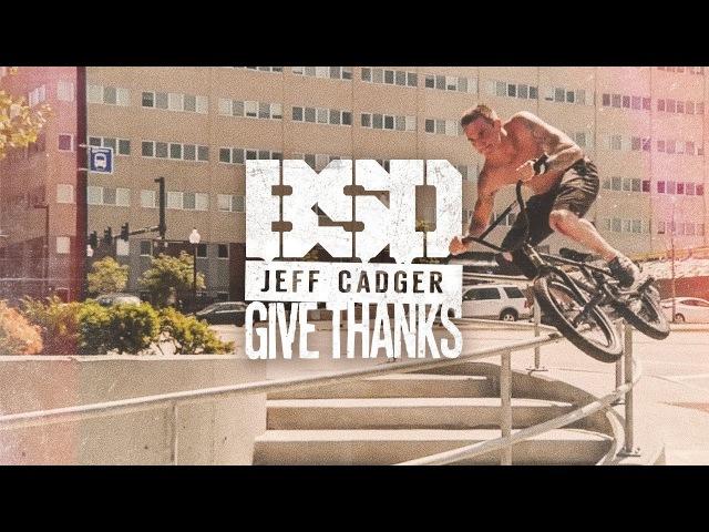 Jeff Cadger Give Thanks insidebmx