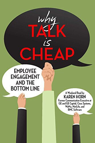 Why Talk is Cheap Employee Engagement and the Bottom Line