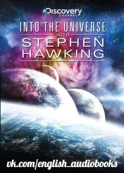 Into the Universe with Stephen Hawking (Benedict Cumberbatch)