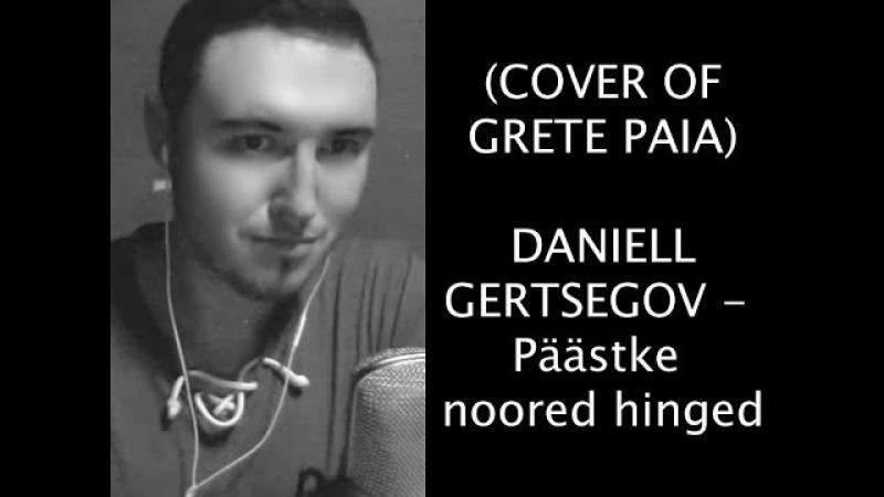 Cover of Grete Paia Daniell Gertsegov Päästke noored hinged subtitles