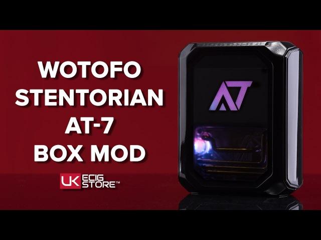 Wotofo Stentorian AT 7 Box Mod UK ECIG STORE