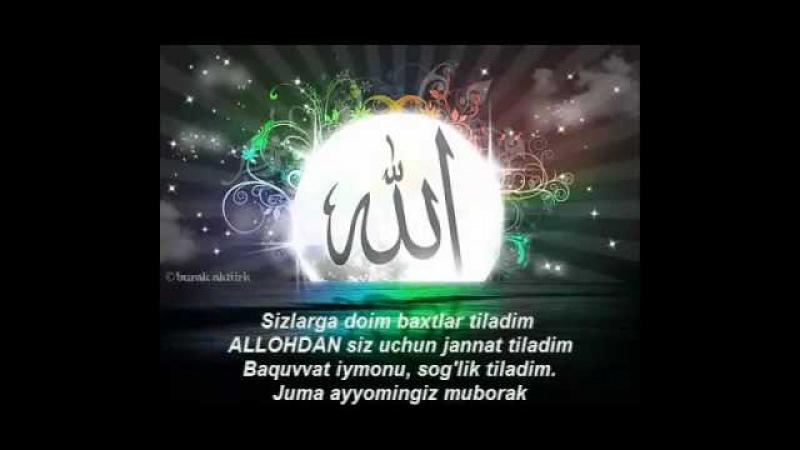 Juma ayyomi muborak bo'sin Aziz Muslimonlar
