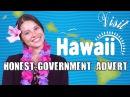 Honest Government Ad Visit Hawai i!