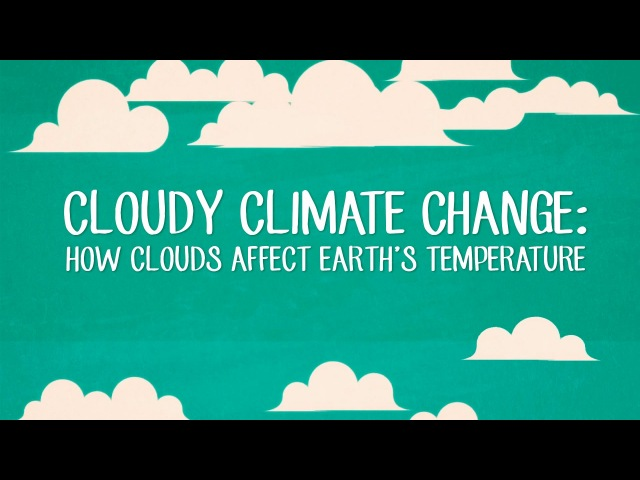 Cloudy climate change: How clouds affect Earth's temperature - Jasper Kirkby