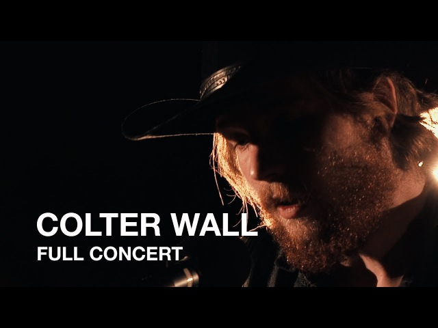 Colter Wall | Full Concert [CSC Music] (2017)
