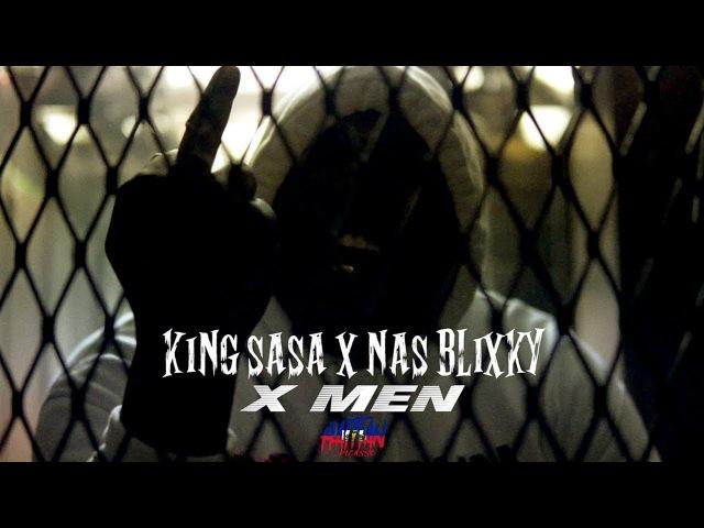 KING SASA X NAS BLIXKY X MEN | Directed By @HaitianPicasso