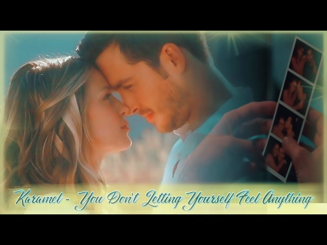 KARAMEL - You Don't Letting Yourself Feel Anything (3x01)