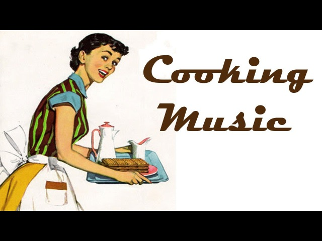 Happy RETRO COOKING MUSIC Instrumental DINNER Music CAFE Music