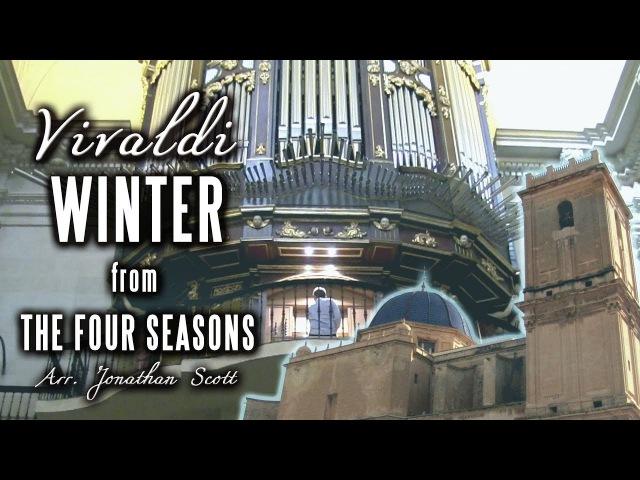 VIVALDI WINTER Four Seasons Organ of Basílica de Santa María Elche Spain JONATHAN SCOTT