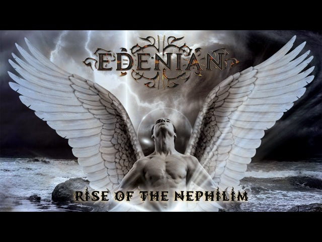 EDENIAN - Rise Of The Nephilim (2013) Full Album Official (Gothic Doom Metal)
