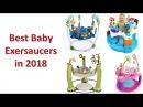 Best Baby Jumpers | Top 9 Best Baby Exersaucers in 2018