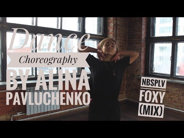 NBSPLV FOXY Dance improvisation by Alina Pavluchenko