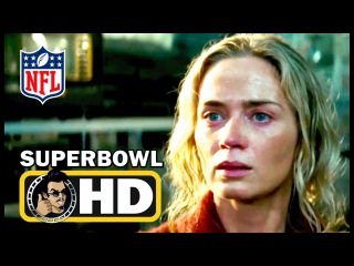 A QUIET PLACE Super Bowl Trailer Spot #2 - New Footage (2018) Emily Blunt Horror Movie HD