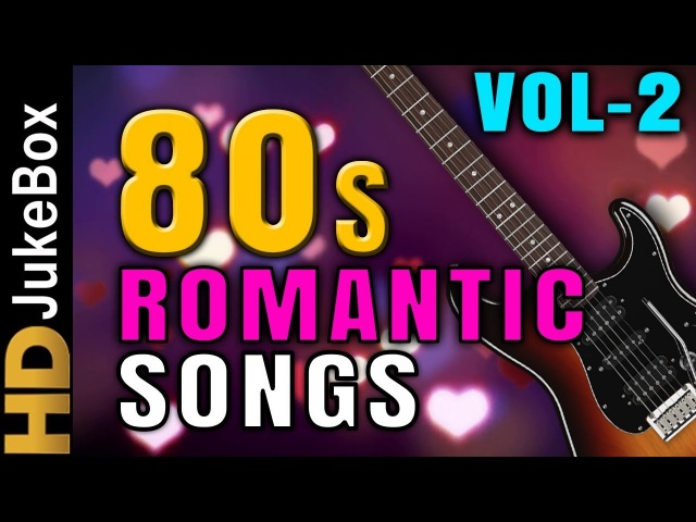 80's Most Popular Romantic Songs Vol 2 | Superhit Bollywood Songs | Evergreen Love Songs Collection