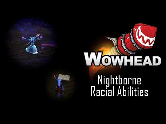 Nightborne Racial Abilities - Cantrips Arcane Pulse