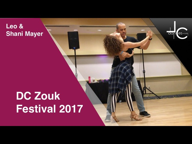 Shani Mayer Leonardo Bilia DC Zouk Festival 2017