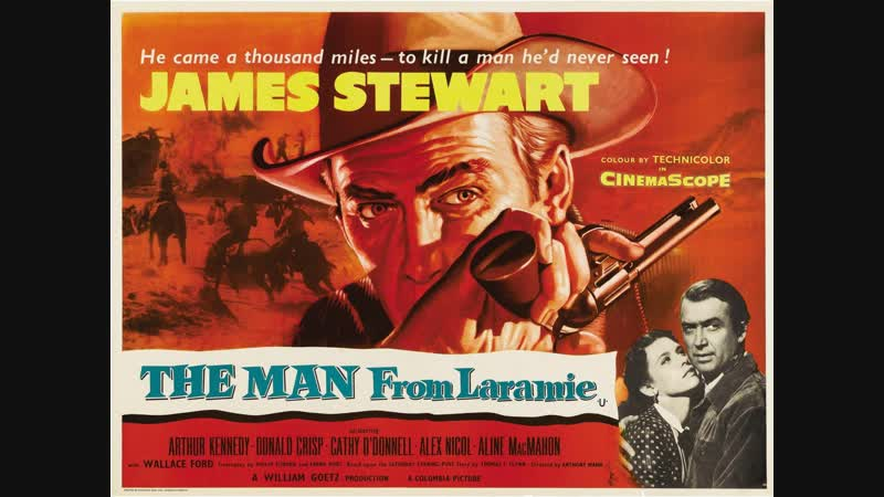 The Man from Laramie 1955 James Stewart Arthur Kennedy Donald Crisp Cathy O'Donnell