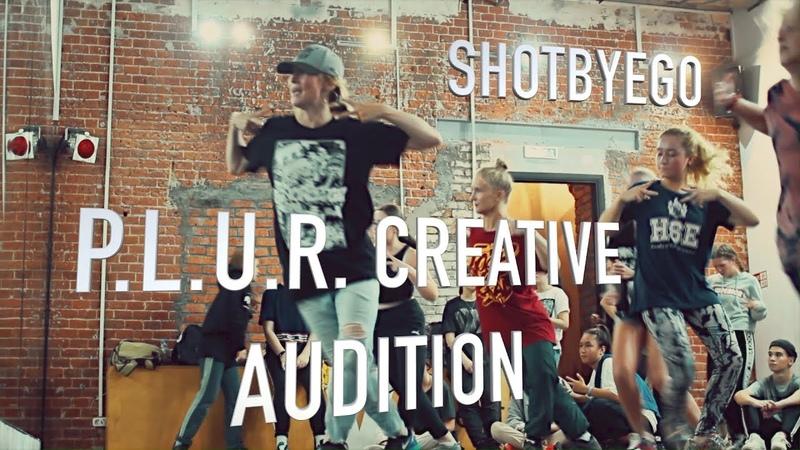 P.L.U.R. CREATIVE  AUDITION  SHOT BY EGO