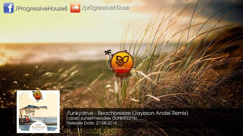 Funkydrive - Beachbreeze (Jayeson Andel Remix)