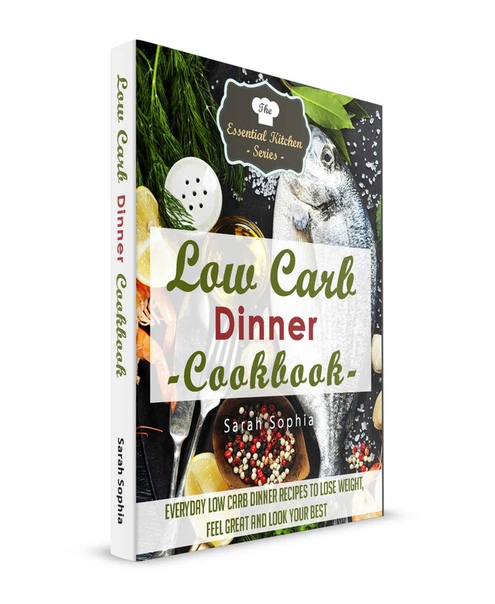Low Carb Dinner  book by Sarah Sophia
