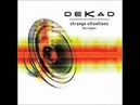 Dekad Dive Foretaste Remix