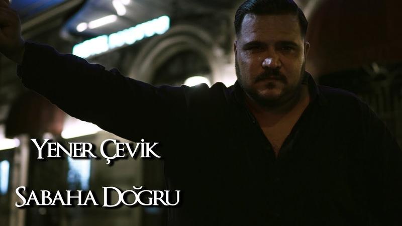 Yener Çevik - Sabaha Doğru sabahadoğru ( prod.aerro )