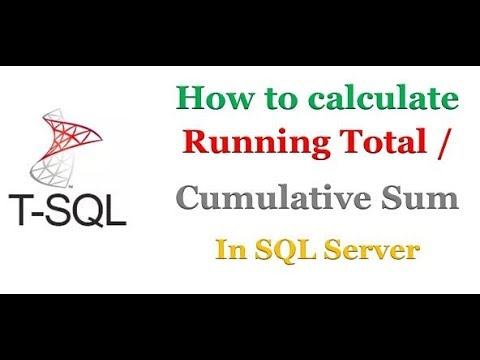 SQL Server - How to Calculate Running Total Or Cumulative Sum