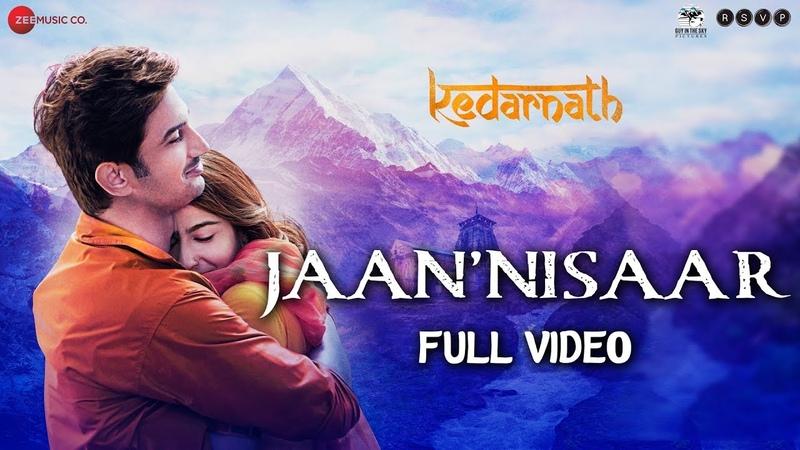 Jaan 'Nisaar Full Video Kedarnath Arijit Singh Sushant Rajput Sara Ali Khan Amit Trivedi