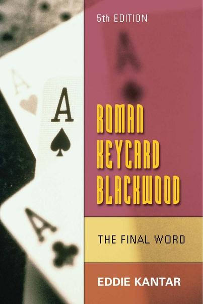Roman Keycard Blackwood The Final Word by Eddie Kantar