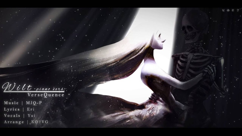 【Voez Cover】『 Wilt ~piano version~ 』♔【Yui】