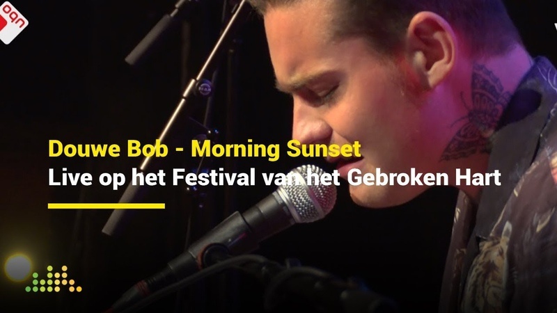 Douwe Bob Morning Sunset Live op het Festival van het Gebroken Hart