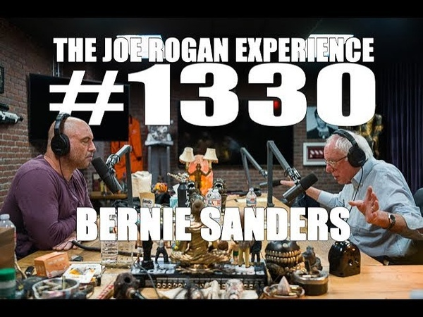 Joe Rogan Experience 1330 Bernie Sanders