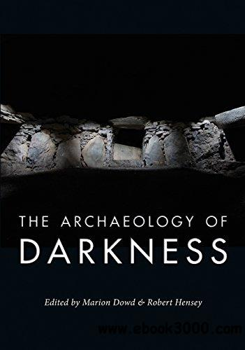 The Archaeology of Darkness