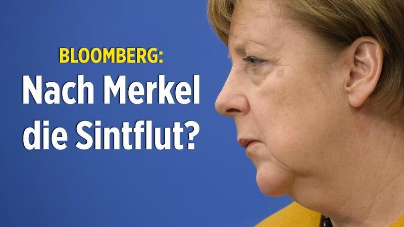 Nach Merkel die Sintflut? Bloomberg wittert dunkle Zeiten für Deutschlands Wirtschaft