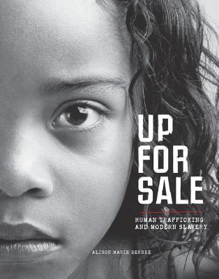 Alison Marie Behnke] Up for Sale. Human Trafficki