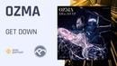 Ozma Get Down Neuropunk Records