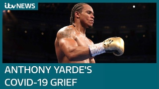 Boxer Anthony Yarde on losing his father and grandmother to Covid-19 and his boxing life lessons